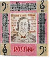 Rossini Portrait Wood Print