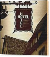 Rothenburg Hotel Sign - Digital Wood Print