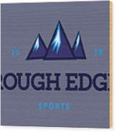 Rough Edge Lojo Wood Print