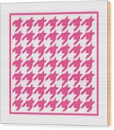 Rounded Houndstooth With Border In French Pink Wood Print