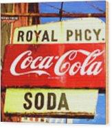 Royal Phcy Coke Sign Wood Print