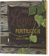 Royston Fertilizer Sign Wood Print