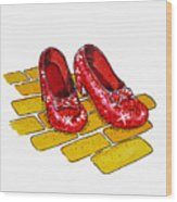 Ruby Slippers The Wizard Of Oz  Wood Print by Irina Sztukowski