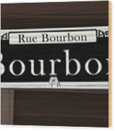Rue Bourbon Street - New Orleans Wood Print