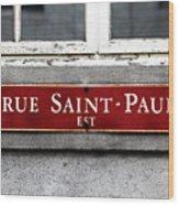 Rue Saint-paul Wood Print
