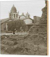 Ruins Of Carmel Mission Circa 1924 Wood Print