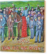 Run For The Roses Wood Print