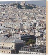 Sacre Coeur At The Summit Of Montmartre Paris Wood Print