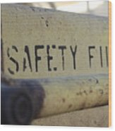 Safety First Wood Print