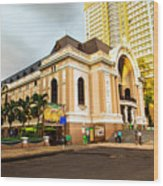 Saigon's Opera House Vietnam Wood Print