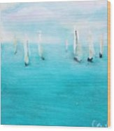 Sailboats  Wood Print by Chaline Ouellet