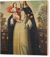 Saint Rose Of Lima With Child Jesus Wood Print