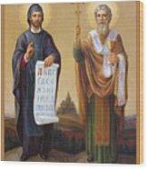Saints Cyril And Methodius - Missionaries To The Slavs Wood Print by Svitozar Nenyuk