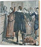 Salem Witch Trials Wood Print
