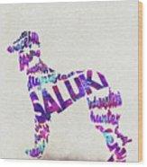Saluki Dog Watercolor Painting / Typographic Art Wood Print