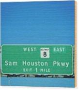 Sam Houston Pkway Wood Print