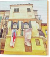 San Felice Circeo Building With The Put Clothes Wood Print