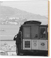 San Francisco Cable Car With Alcatraz Wood Print