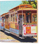 San Francisco Cablecar At Fishermans Wharf . 7d14097 Wood Print by Wingsdomain Art and Photography