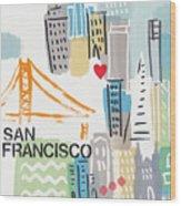 San Francisco Cityscape- Art By Linda Woods Wood Print