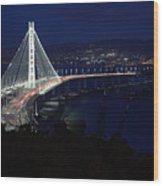 San Francisco Oakland Bay Bridge Wood Print