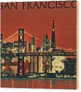 San Francisco Poster Wood Print