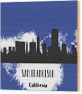 San Francisco Skyline Silhouette Wood Print