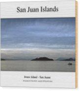 San Juan Islands Wood Print