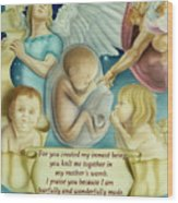 Sanctity Of Life Wood Print