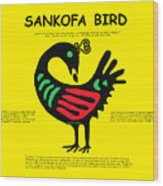Sankofa Bird Of Knowledge Wood Print