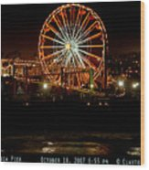 Santa Monica Pier October 18 2007  Wood Print
