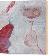 Santa Shhhh Wood Print