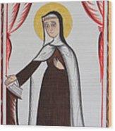 Santa Teresa De Avila - St. Teresa Of Avila - Aotda Wood Print