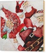 Santas Wood Print by Dana Patterson
