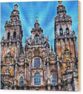 Santiago De Compostela Cathedral Wood Print
