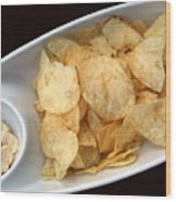 Satisfy The Craving With Chips And Dip Wood Print