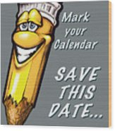 Save This Date Wood Print