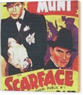 Scarface 1932 French Revival Unknown Date Wood Print