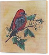 Scarlet Tanager - Acrylic Painting Wood Print