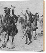 Schreyvogel: Attack, 1905 Wood Print
