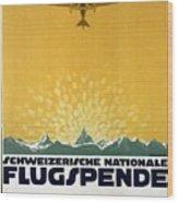 Schweizerische Nationale Flugspende - Flight Donation - Retro Travel Poster - Vintage Poster Wood Print