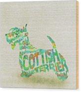 Scottish Terrier Dog Watercolor Painting / Typographic Art Wood Print