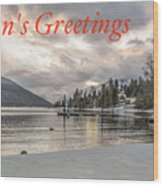Season's Greetings- Cabin On The Lake Wood Print