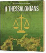 Second Thessalonians Books Of The Bible Series New Testament Minimal Poster Art Number 14 Wood Print