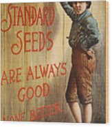 Seed Company Poster, C1890 Wood Print