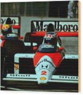Senna Chasing Prost ... Wood Print
