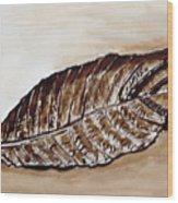 Sepia Leaf. Wood Print