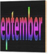 September 3 Wood Print