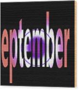 September 9 Wood Print