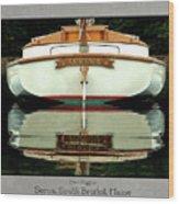 Serna, South Bristol, Maine  Wood Print